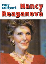 Kelleyová Kitty: Nancy Reaganová