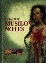 Ćosić Bora: Musilov notes