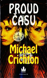 Crichton Michael: Proud času