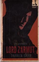 Shan Darren: Lord Zarmut.Demonata 1.