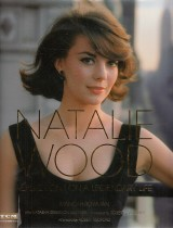 Bowman Manoah: Natalie Wood.Reflections On A Legendary Life
