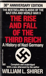 Shirer William L.: The Rise and Fall of the Third Reich. A hisotry of Nazi Germany.