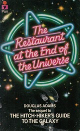 Adams Douglas: The Restaurant at the End of the Universe
